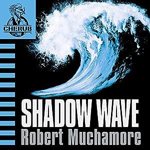 Cherub: Shadow Wave Audiobook