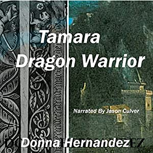 Tamara Dragon Warrior Audiobook