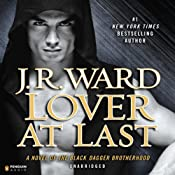 Lover at Last: Black Dagger Brotherhood, Book 11 | J. R. Ward