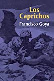 Los Caprichos (Dover Fine Art, History of Art) (0486223841) by Goya, Francisco
