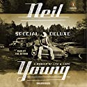 Special Deluxe: A Memoir of Life & Cars Audiobook by Neil Young Narrated by Neil Young