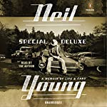 Special Deluxe: A Memoir of Life & Cars | Neil Young