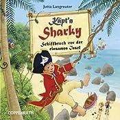 Käpt'n Sharky: Schiffbruch vor der einsamen Insel | Jutta Langreuter, Rainer Bielfeldt