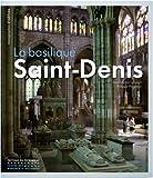 echange, troc Jean-Michel Leniaud, Philippe Plagnieux - La basilique Saint-Denis