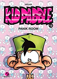 Kid Paddle Tome 12 Panik Room Midam Babelio