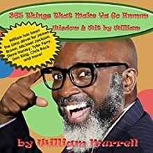 365 Things That Make Ya Go Hmmm, Wisdom & Wit by William (       UNABRIDGED) by William Murrell Narrated by Kathy L Sartin