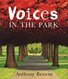 Voices in the Park (0385408587) by Browne, Anthony