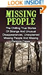 Missing People: The Chilling True Sto...