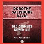 Old Sinners Never Die | Dorothy Salisbury Davis
