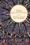 Being Relational: Reflections on Rela...
