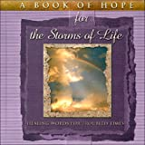 img - for A Book of Hope for the Storms of Life : Healing Words for Troubled Times (The Hope Collection) book / textbook / text book