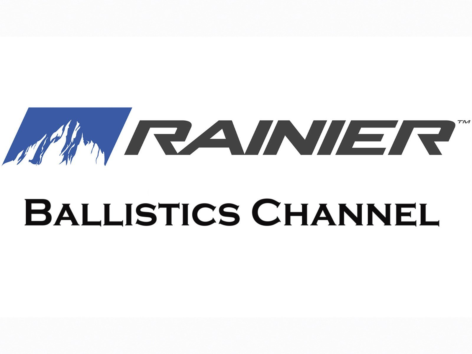 The Rainier Ballistic Channel - Season 1