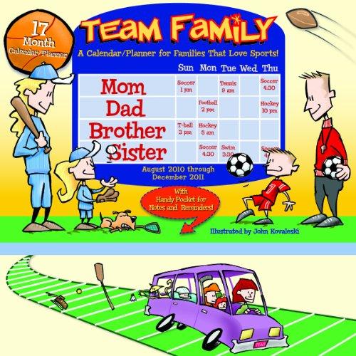 Team Family 2011 Calendar/Planner: 17 Month