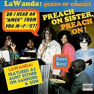 Preach On Sister, Preach On! | [La Wanda Page]