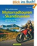 Skandinavien mit Motorrad: Die sch�ns...