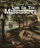 Image of Life On The Mississippi (Illustrated)