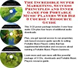 img - for The Incredible Super Marketing, Success Principles and Inner Game for Portable DVD Players Web Biz 3 Course + Resource Guide book / textbook / text book