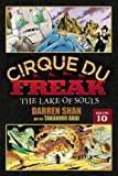 Darren Shan Cirque Du Freak: Vol. 10: The Lake of Souls (Cirque Du Freak: The Manga)