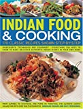 img - for Indian Food & Cooking: A Step-By-Step Kitchen Handbook: 170 simple-to-make authentic dishes from the varied regions of India from curries to chutneys ... with more than 920 color photographs book / textbook / text book