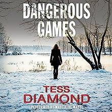 Dangerous Games | Livre audio Auteur(s) : Tess Diamond Narrateur(s) : Madeleine Maby