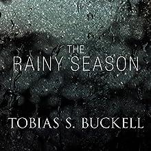 The Rainy Season (       UNABRIDGED) by Tobias Buckell Narrated by Suzy Jackson