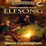 Elfsong: Forgotten Realms: Songs & Swords, Book 2 (Unabridged)