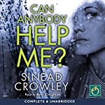 Can Anybody Help Me? | Sinead Crowley