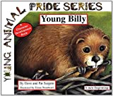 img - for Young Billy: A New Beginning! (Young Animal Pride Series) book / textbook / text book