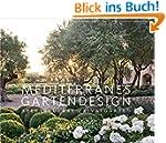 Mediterranes Gartendesign: Spektakul�...