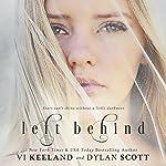 Left Behind | Vi Keeland,Dylan Scott