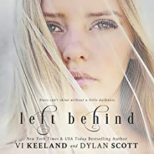 Left Behind (       UNABRIDGED) by Vi Keeland, Dylan Scott Narrated by Sarah Pohl