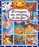 echange, troc Collectif - L'imagerie des sorcières et des fées (avec un puzzle offert !)
