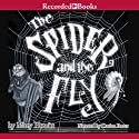 The Spider and the Fly Audiobook by Mary Howitt Narrated by Davina Porter