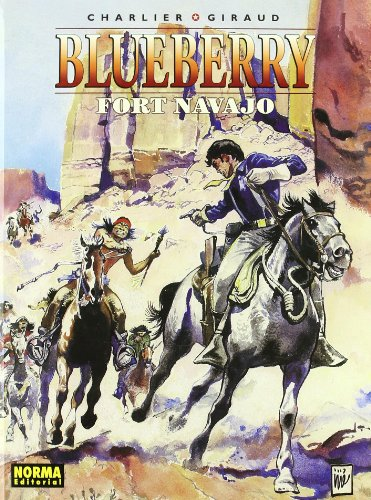 Blueberry: Fort Navajo (Blueberry #16)