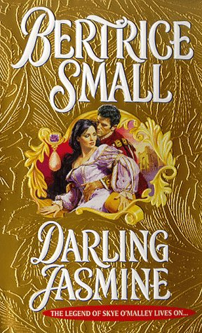 Darling Jasmine (Small, Bertrice. Glenkirk Chronicles.), BERTRICE SMALL