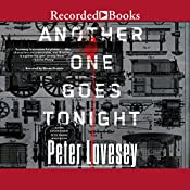 Another One Goes Tonight: Peter Diamond, Book 16 | [Peter Lovesey]