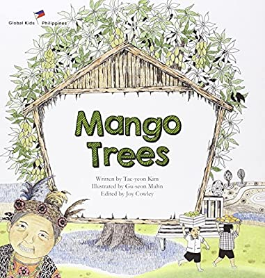 Mango Trees: Philippines (Global Kids Storybooks)