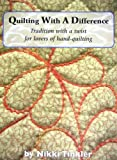 Quilting with a Difference (1900371707) by Tinkler, Nikki