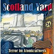 Terror im Atomkraftwerk (Scotland Yard 24) | Wolfgang Pauls