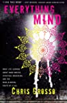 Everything Mind: What I've Learned Ab...