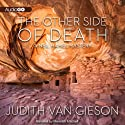 The Other Side of Death (       UNABRIDGED) by Judith Van Gieson Narrated by Meredith Mitchell