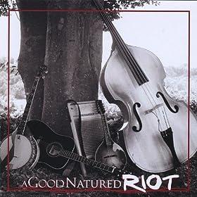A Good Natured Riot