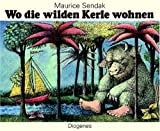 Wo die Wilden Kerle Wohnen = Where the Wild Things Are (German Edition)