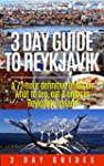 Iceland Travel: 3 Day Guide to Reykja...