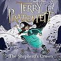 The Shepherd's Crown | Livre audio Auteur(s) : Terry Pratchett Narrateur(s) : Stephen Briggs