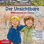 Willkommen im Chaos (Der Unsichtbare 1) | Klaus-Peter Wolf