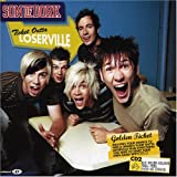 Ticket Outta Loserville