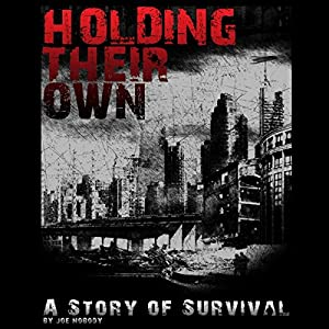 Holding Their Own: A Story of Survival Audiobook
