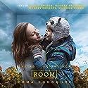 Room (       UNABRIDGED) by Emma Donoghue Narrated by Michal Friedman, Ellen Archer, Suzanne Toren, Robert Petkoff