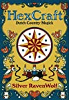 HexCraft : Dutch country pow-wow magick